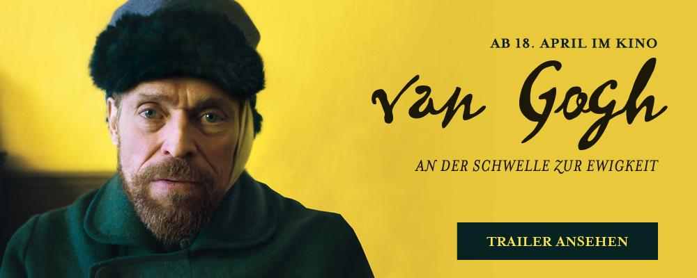Vincent van Gogh - An der Schwelle zur Ewigkeit